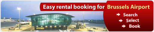 Easy rental booking for Brussels Airport